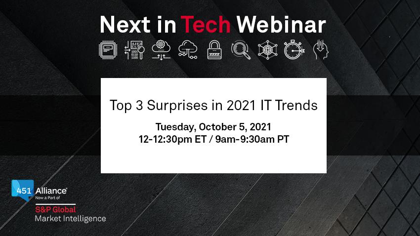 Next in Tech webinar: Top 3 Surprises in 2021 IT Trends